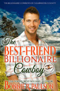 The Best-Friend Billionaire Cowboy by Bonnie R. Paulson