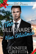 The Billionaire's Blue Christmas by Jennifer Griffith