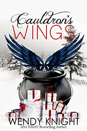 Cauldron's Wings by Wendy Knight