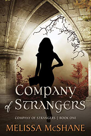 Company of Strangers by Melissa McShane