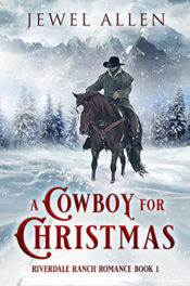 A Cowboy for Christmas by Jewel Allen