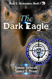 The Dark Eagle by Driscoll & Prout