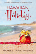Hawaiian Holiday by Michele Paige Holmes