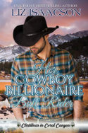 Her Cowboy Billionaire Bull Rider by Liz Isaacson