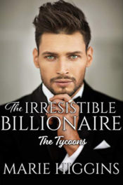 The Irresistible Billionaire by Marie Higgins