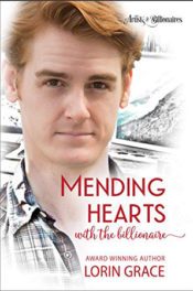 Mending Hearts with the Billionaire by Lorin Grace