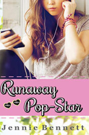 Runaway Pop-Star by Jennie Bennett
