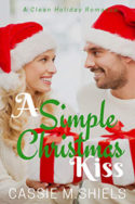 A Simple Christmas Kiss by Cassie M. Shiels