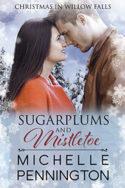 Sugarplums and Mistletoe by Michelle Pennington