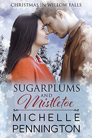 Sugarplums and Mistletoe by Michelle Pennington
