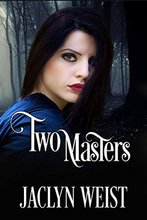 Two Masters by Jaclyn Weist