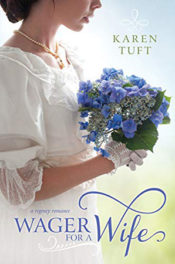 Wager for a Wife by Karen Tuft