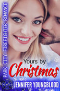 Yours by Christmas by Jennifer Youngblood