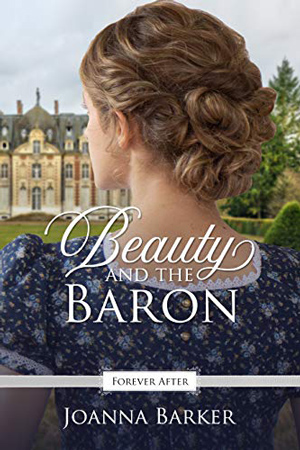 Beauty and the Baron by Joanna Barker