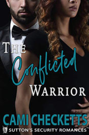 The Conflicted Warrior by Cami Checketts