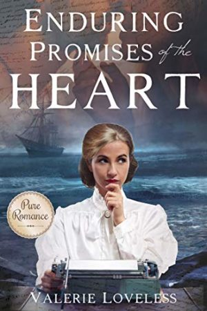 Enduring Promises of the Heart by Valerie Loveless
