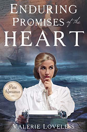 Enduring Promises of the Heart by Valerie Loveless