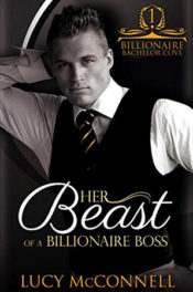 Her Beast of a Billionaire Boss by Lucy McConnell