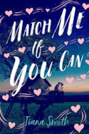 Match Me If You Can by Tiana Smith