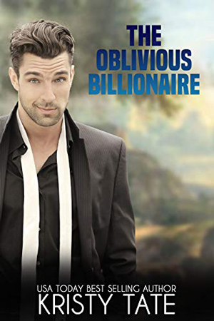 The Oblivious Billionaire by Kristy Tate