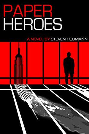 Paper Heroes by Steven Heumann