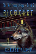 Wolfborne Saga: Ricochet by Cheree Alsop