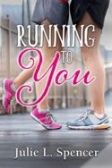 Running to You by Julie L. Spencer