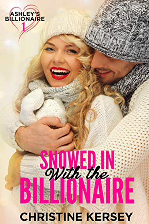Snowed In with the Billionaire by Christine Kersey