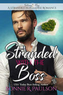 Stranded with the Boss by Bonnie R. Paulson