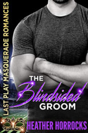 The Blindsided Groom by Heather Horrocks
