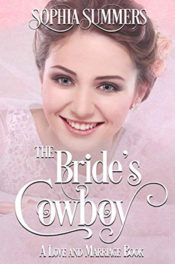 The Bride's Cowboy by Sophia Summers