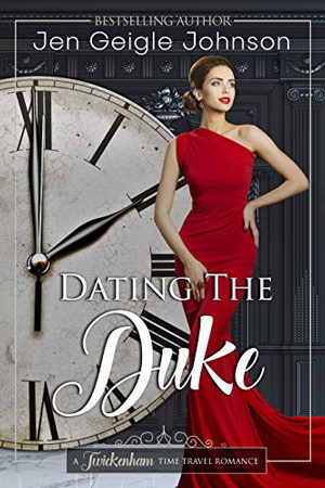 Dating the Duke by Jen Geigle Johnson