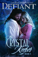 Crystal Keeper: Defiant by Laurisa White Reyes