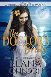 The Doctor's Bride by Elana Johnson