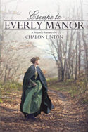 Escape to Everly Manor by Chalon Linton