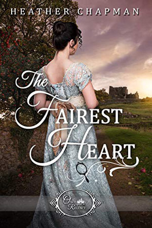 The Fairest Heart by Heather Chapman