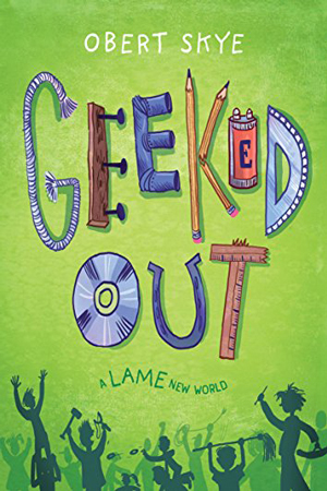 Geeked Out: Lame New World by Obert Skye