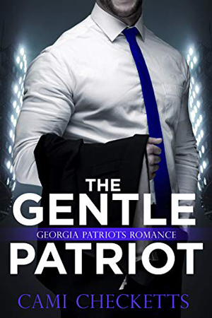 The Gentle Patriot by Cami Checketts