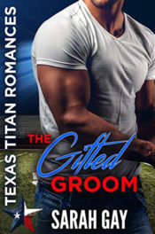 The Gifted Groom by Sarah Gay