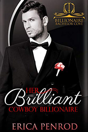 Her Brilliant Cowboy Billionaire by Erica Penrod