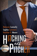 Hitching the Pitcher by Rebecca Connolly, Sophia Summers, Heather B. Moore