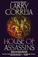Forgotten Warrior: House of Assassins by Larry Correia