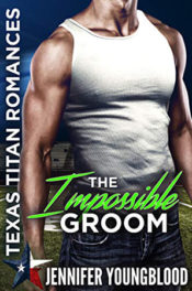 The Impossible Groom by Jennifer Youngblood