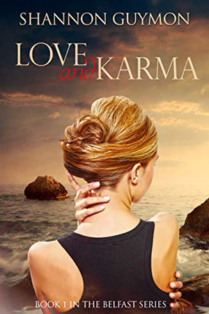 Love and Karma by Shannon Guymon