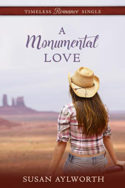 A Monumental Love by Susan Aylworth