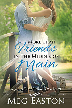 More than Friends in the Middle of Main by Meg Easton