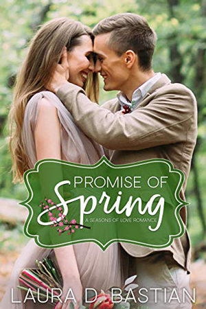 Promise of Spring by Laura D. Bastian