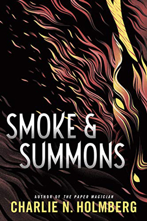 Numina: Smoke and Summons by Charlie N. Holmberg