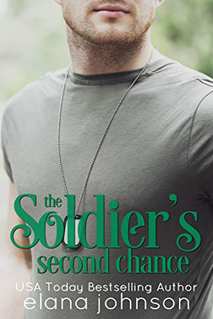 The Soldier's Second Chance by Elana Johnson