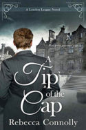 A Tip of the Cap by Rebecca Connolly